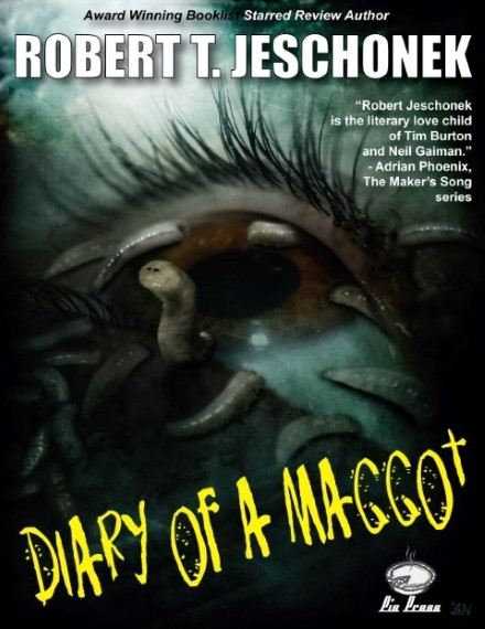 Diary Of A Maggot