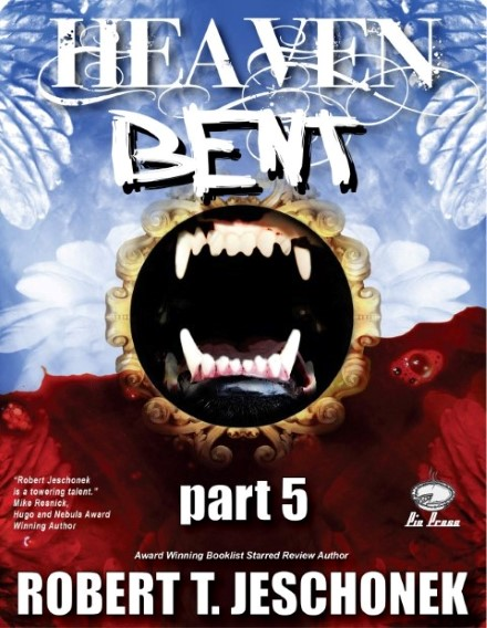 Heaven Bent Part 5