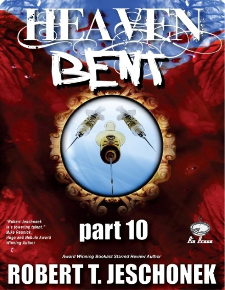 Heaven Bent Part 10