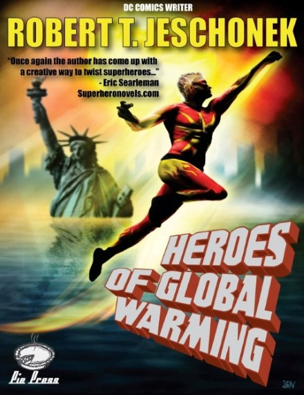 Heroes Of Global Warming