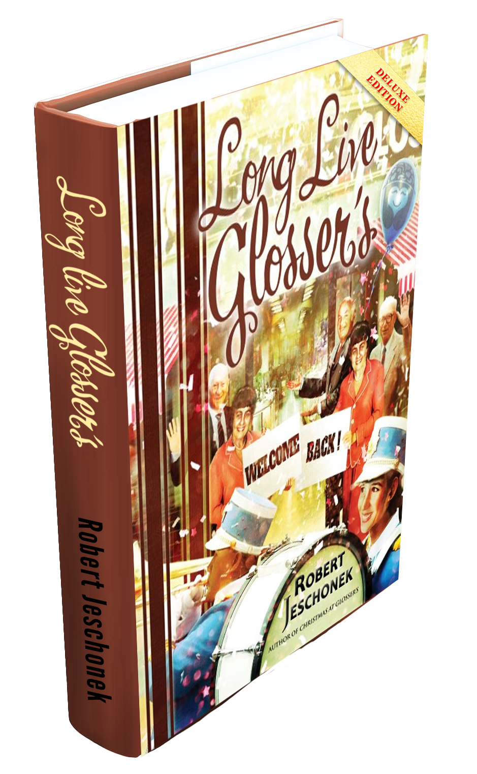 Long Live Glossers Book Hardcover Deluxe Cropped